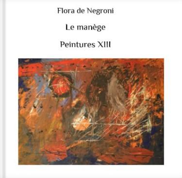 Album Peintures XIII et texte
